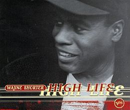 Wayne Shorter - High Life