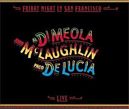 Al Di Meola, John McLaughlin and Paco de Lucía - Friday Night in San Francisco