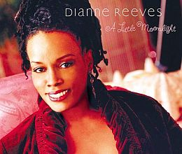 Dianne Reeves  - A Little Moonlight RVJ