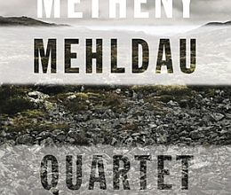Metheny/Mehldau - Quartet