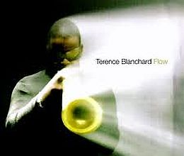 Terence Blanchard - Flow