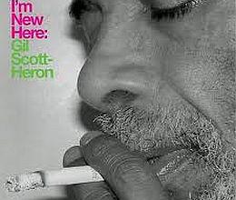 Gil Scott-Heron - I m New Here