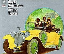 Miles Davis - Jack Johnson
