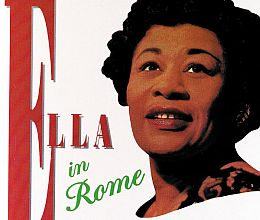 Ella Fitzgerald - Ella in Rome: The Birthday Concert