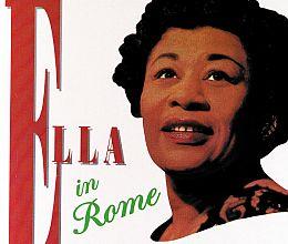 Ella Fitzgerald - Ella in Rome: The Birthday Concert