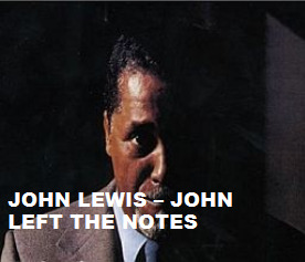 John Lewis  - John Left The Notes