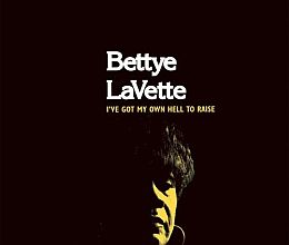 Bettye LaVette - Ive Got My Own Hell to Raise
