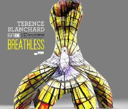Terence Blanchard  (feat. The E-Collective) – Breathless