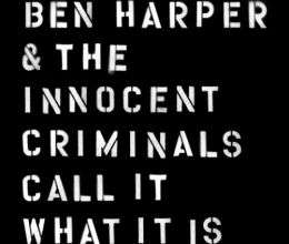 Call It What It Is by Ben Harper