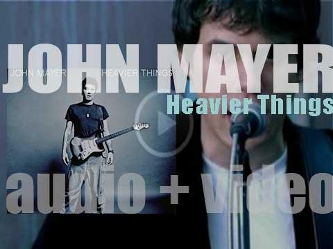 John Mayer Heavier Things