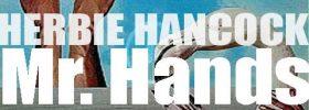 Columbia release Herbie Hancock's thirtieth album : 'Mr. Hands' (1980)
