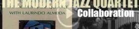 'Collaboration'  by the Modern Jazz Quartet & Laurindo Almeida