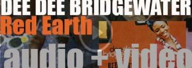 Universal publish Dee Dee Bridgewater's album : 'Red Earth' recorded with african musicians (2007)