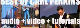 We remember Carl Perkins. 'Now Go, Carl, Go'