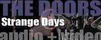 The Doors release 'Strange Days,' their second album featuring 'People Are Strange' and 'Love Me Two Times' (1967)