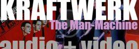 Kraftwerk release their seventh  album  : 'The Man-Machine' featuring 'The Model' (1978)