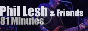 Phil Lesh & Friends reinvent 'Workingman's Dead' (2017)