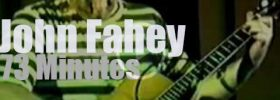 John Fahey picks in California (1981)