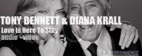 That's so sweet of confirmed artist Diana Krall to help a young and upcoming crooner named Tony Bennett.