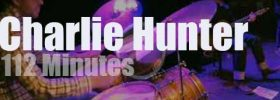 Charlie Hunter takes his  Trio to Seattle (2017)