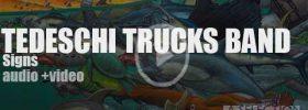 Tedeschi Trucks Band release their fourth album 'Signs' featuring 'Hard Case' (2019)