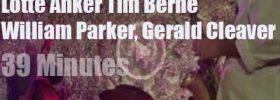 Lotte Anker, Tim Berne, William Parker & Gerald Cleaver jam (2013)